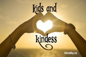 Kids and Kindness