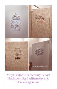 School Vinyl project- Affirmations in bathroom