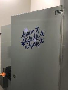 Dream it Believe it Achieve It bathroom quote