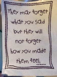 Remember how you made them feel quote