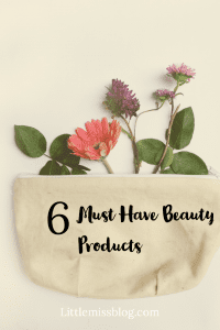 6 Must Have Beauty Products