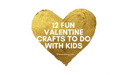 Valentine Craft Ideas with Kids