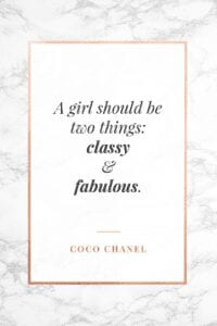 A Girl Should Be Quote by Coco Chanel
