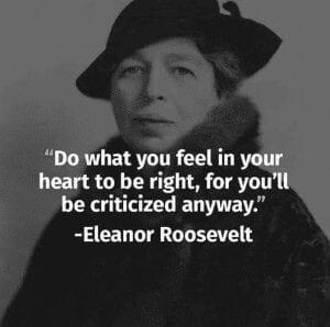 Do What You Feel Eleanor Roosevelt International Women's Day