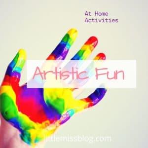 Artistic Fun at Home