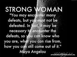 Strong Woman Quote Maya Angelou