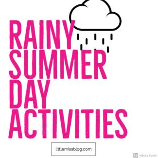 Rainy Summer Day Activities
