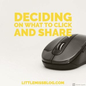 Deciding on What to Click and Share Online