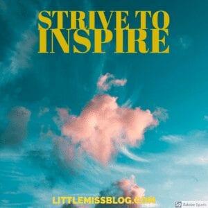 Strive to Inspire