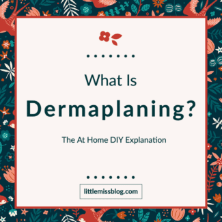 What is Dermaplaning-