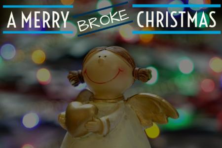 A Merry Broke Christmas