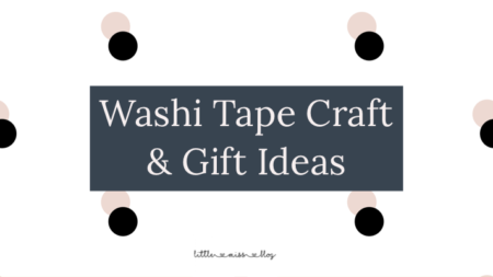 DIY Washi Tape Crafts and Gift Ideas